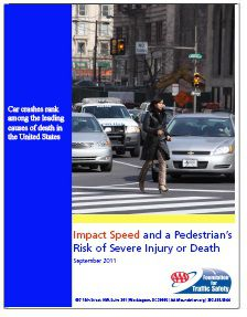 REPORT: Impact Speed and a Pedestrian's Risk of Severe Injury or Death