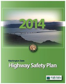 REPORT: Washington State Highway Safety Plan, 2014