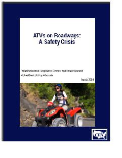 REPORT: ATVs on Roadways: A Safety Crisis