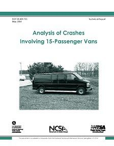 REPORT: Analysis of Crashes Involving 15-Passenger Vans, May 2004