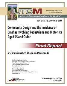 REPORT: Community Design and  Pedestrians and Senior Motorist Crashes