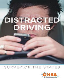 REPORT: Distracted Driving: Survey of the States, July 2013