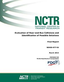 REPORT: Evaluation of Rear-End Bus Collisions and Possible Solutions