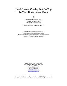 REPORT: Head Games: Coming Out on Top in Your Brain Injury Cases, 2008