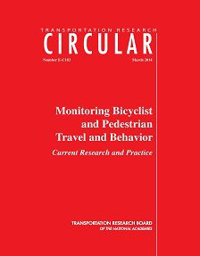 REPORT: Monitoring Bicyclist and Pedestrian Travel and Behavior
