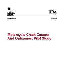 REPORT: Motorcycle Crash Causes and Outcomes: Pilot Study, June 2010
