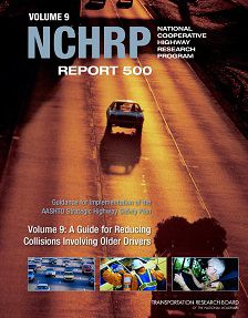 REPORT: A Guide for Reducing Collisions Involving Older Drivers, 2004