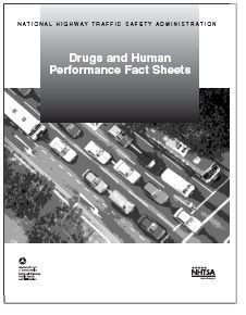 LAST NHTSA REPORT: Drugs & Human Performance Fact Sheets