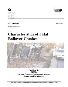 REPORT: Characteristics of Fatal Rollover Crashes, April 2002