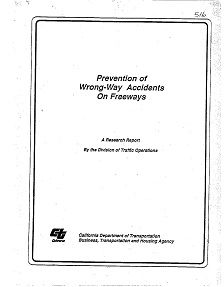 REPORT: Prevention of Wrong-Way Accidents on Freeways, 1989