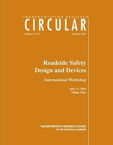 REPORT: Roadside Safety Design and Devices, February 2013