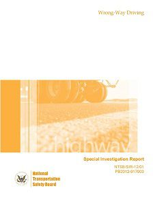 REPORT: Wrong-Way Driving: Special Investigative Report