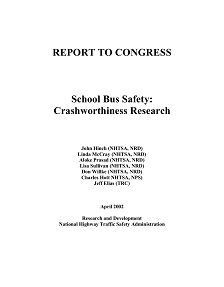 REPORT: School Bus Safety: Crashworthiness Research, April 2002