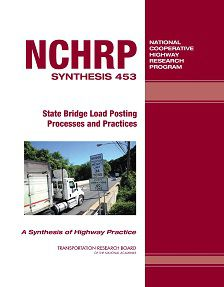 LAST REPORT: State Bridge Load Posting Processes and Practices, 2014
