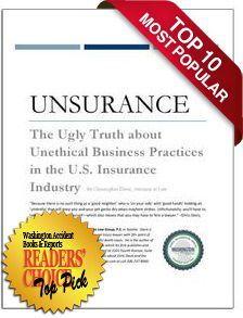 REPORT: Unsurance: The Ugly Truth about Unethical Business Practices in the U.S. Insurance Industry