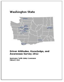 WTSC REPORT: Driver Attitudes, Knowledge, and Awareness Survey 2012