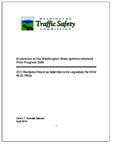 REPORT: Evaluation of the Washington Ignition Interlock Pilot Program