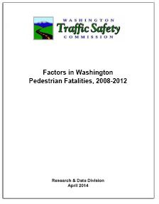 WTSC REPORT: Factors in Washington Pedestrian Fatalities, 2008-2012