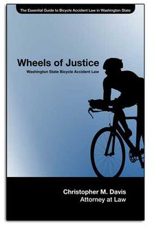 Free Bicycle Accident Law Book: Wheels of Justice By Chris Davis