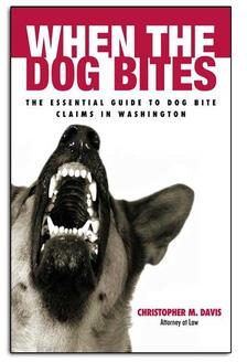 Free Dog Bite Law Book: When The Dog Bites | Davis Law Group