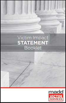 GUIDE: MADD Victim Impact Statement Booklet