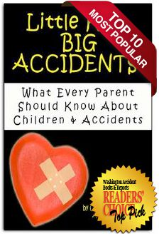 Little Kids, Big Accidents: What Every Parent Should Know About Children And Accidents