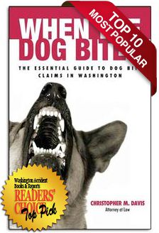 BOOK: When the Dog Bites: The Essential Guide to Dog Bite Claims