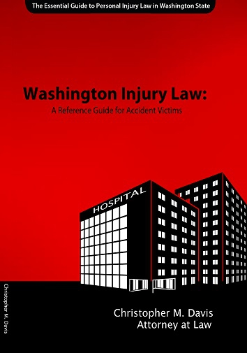 Washington Injury Law: A Reference Guide for Accident Victims