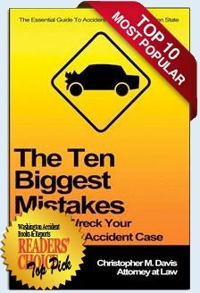 The Ten Biggest Mistakes That Can Wreck Your Washington Accident Case